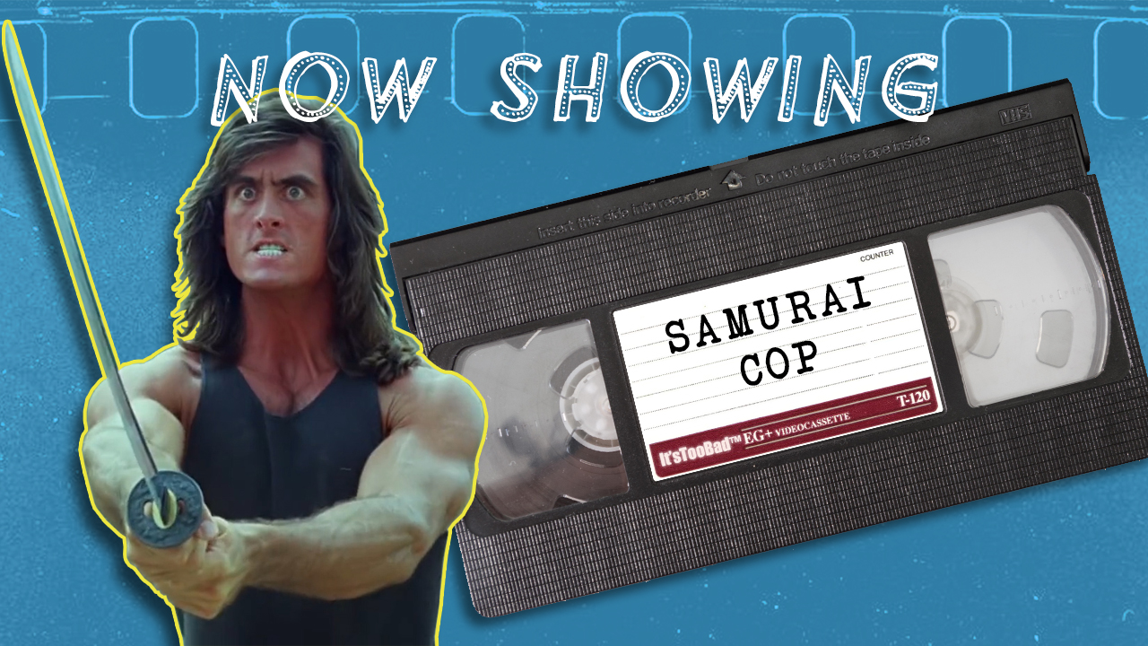 Samurai Cop bad movie review on YouTube AND Podcast by It's Too Bad